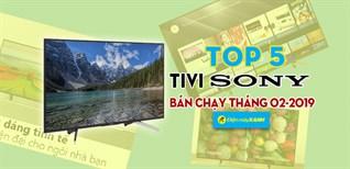 Top 5 Tivi Sony bán chạy nhất tháng 02-2019 tại Điện máy XANH
