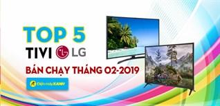 Top 5 Tivi LG bán chạy nhất tháng 02-2019 tại Điện máy XANH