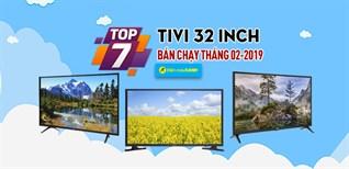 Top 7 Tivi 32 inch bán chạy nhất Điện máy XANH tháng 02-2019