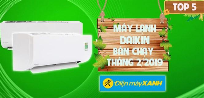 Top 5 máy lạnh Daikin bán chạy nhất Điện máy XANH tháng 2/2019