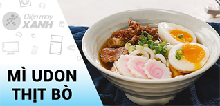 [Video] Chi tiết cách làm mì Udon thịt bò trứng lòng đào ngọt thanh đậm đà khó cưỡng