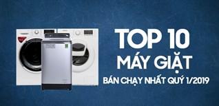 Top 10 máy giặt bán chạy nhất Điện máy XANH quý 1/2019