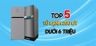 Top 5 tủ lạnh 200 lít giá chưa tới 6 triệu đang bán tại Điện máy XANH
