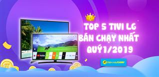 Top 5 tivi LG bán chạy nhất Điện máy XANH quý 1/2019