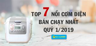 Top 7 nồi cơm điện bán chạy nhất Điện máy XANH quý 1/2019