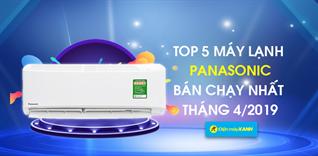 Top 5 máy lạnh Panasonic bán chạy nhất Điện máy XANH tháng 4/2019
