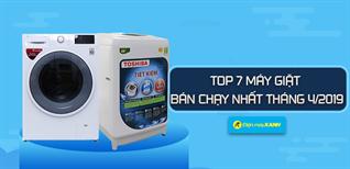 Top 7 máy giặt bán chạy nhất Điện máy XANH tháng 4/2019