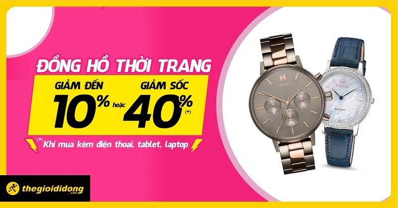 Đồng hồ thời trang giảm giá đến 40%