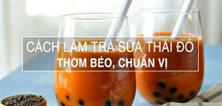 Cách làm trà sữa Thái đỏ thơm béo, chuẩn vị