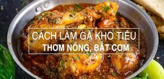 Trổ tài vào bếp làm ngay món gà kho tiêu cho cả nhà cùng thưởng thức