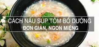 Bổ sung năng lượng ngày mới với món súp tôm