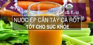Vòng eo thon gọn với mỗi ngày 1 ly nước ép cần tây cà rốt
