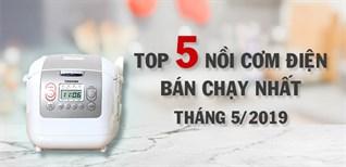 Top 5 nồi cơm điện bán chạy nhất Điện máy XANH tháng 5/2019
