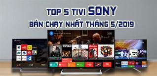 Top 5 tivi Sony bán chạy nhất Điện máy XANH tháng 5/2019
