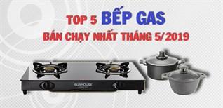 Top 5 bếp gas bán chạy nhất Điện máy XANH tháng 5/2019