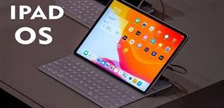 iPadOS là gì? Có trên thiết bị nào? Khi nào được cập nhật?