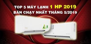 Top 5 máy lạnh 1 HP bán chạy nhất Điện máy XANH tháng 5/2019