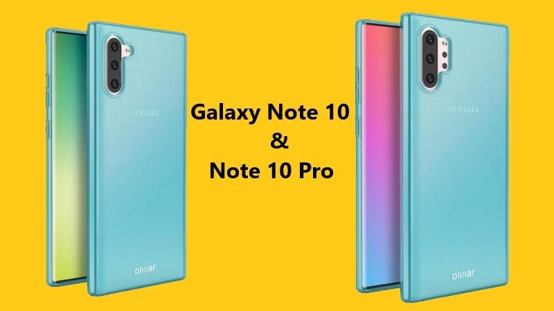 Thiết kế của Galaxy Note 10 và Note 10 Pro được hé lộ qua ốp lưng