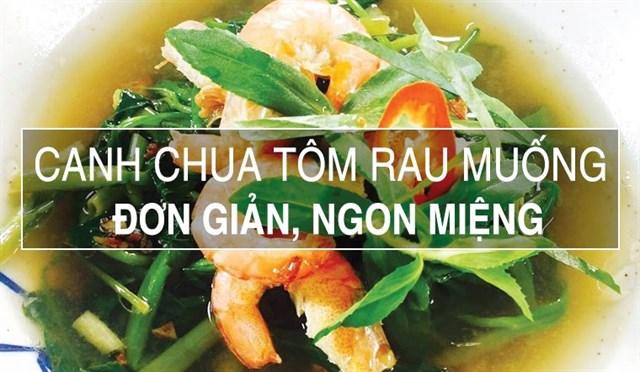 Canh chua rau muống nấu tôm dễ vậy mà khối người chẳng biết làm