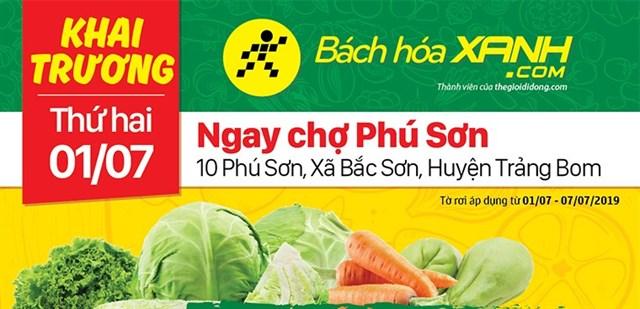 Siêu thị Bách hoá XANH 10 Phú Sơn, Trảng Bom khai trương 1/7/2019