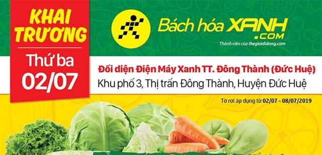 Cửa hàng Bách hoá XANH KP.3, TT. Đông Thành khai trương 2/7/2019