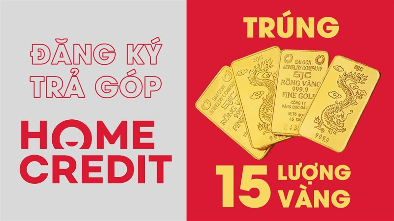 Mua trả góp Home Credit trúng vàng