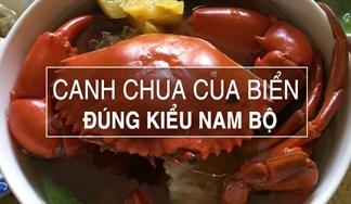 Cách nấu canh chua cua biển đúng kiểu Nam bộ