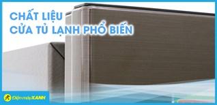 Các chất liệu cửa tủ lạnh phổ biến hiện nay trên thị trường