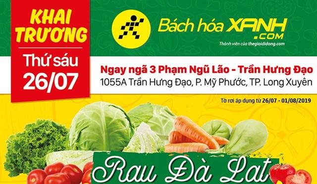 Cửa hàng Bách hoá XANH 1055A Trần Hưng Đạo khai trương 26/7/2019