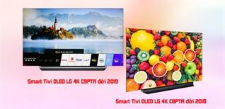 So sánh Smart Tivi OLED LG 4K C9PTA đời 2019 thay thế Smart Tivi OLED LG 4K C8PTA đời 2018