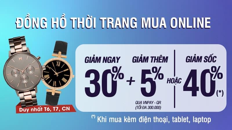 Đồng hồ thời trang giảm giá 30%