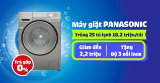 Mua máy giặt Panasonic trúng ngay tủ lạnh Panasonic cực đã