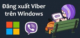 Hướng dẫn cách đăng xuất Viber khỏi máy tính chạy Windows
