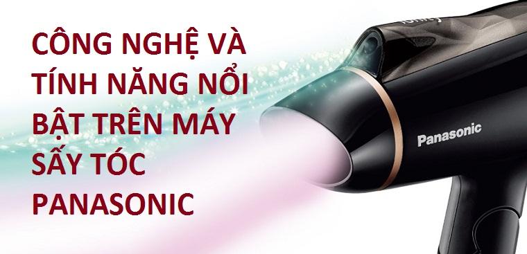 Những công nghệ nổi bật trên máy sấy tóc Panasonic