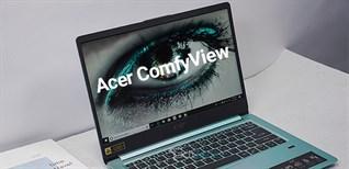 Tìm hiểu về công nghệ màn hình ComfyView của Acer