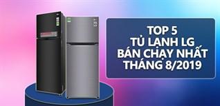 Top 5 tủ lạnh LG bán chạy nhất Điện máy XANH tháng 08/2019