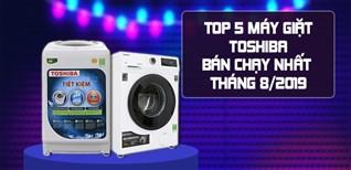 TOP 5 máy giặt Toshiba bán chạy nhất Điện máy XANH tháng 08/2019