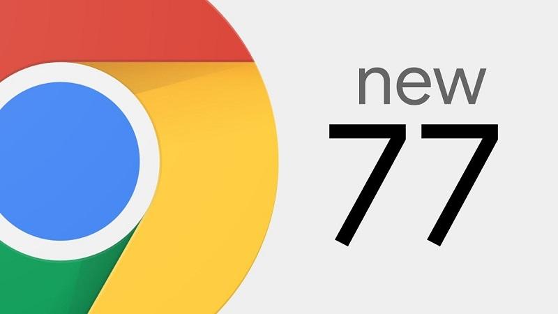 Chrome 77: nhiều tính năng mới, tăng cường bảo mật