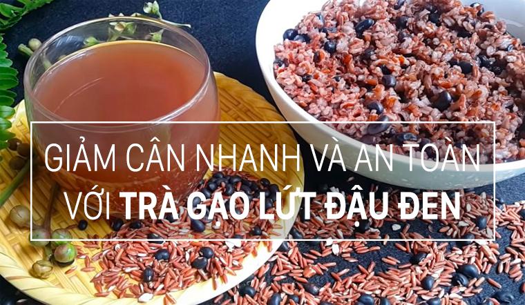 Giảm cân, đẹp da với trà gạo lứt đậu đen