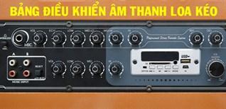 Bảng điều khiển âm thanh của loa kéo hát karaoke có chức năng gì?
