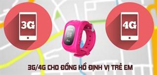 4 gói cước 3G/4G của các nhà mạng phù hợp cho đồng hồ định vị trẻ em