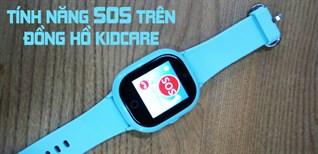 Hướng dẫn bật tính năng SOS trên đồng hồ định vị trẻ em Kidcare