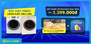 Đặt trước máy giặt AQUA lồng giặt siêu lớn, nhận quà tặng 3.399.000đ