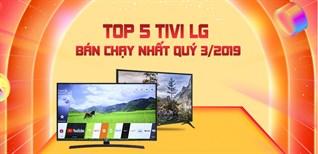 Top 5 tivi LG bán chạy nhất quý 3/2019 tại Điện máy XANH