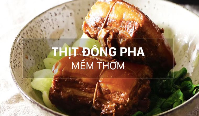 Cách làm thịt kho đông pha thơm, thịt mềm ngon