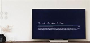 Cách cập nhật phần mềm hệ thống trên Android tivi Sony mới nhất