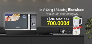 Mua online lò nướng, lò vi sóng Bluestone tặng máy xay sinh tố 700.000đ