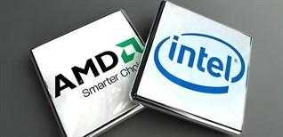 So sánh chip (CPU) Intel và AMD: Cái nào tốt hơn, nên mua loại nào?