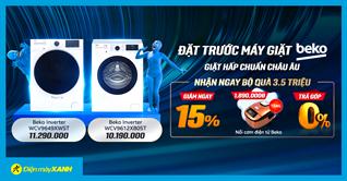 Ưu đãi cực SỐC, giảm ngay 1,7 triệu khi đặt trước máy giặt Beko