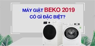 9 công nghệ nổi bật trên máy giặt Beko 2019 không thể bỏ qua